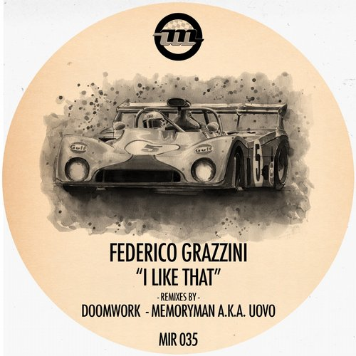 Federico Grazzini - I Like That [MIR035]